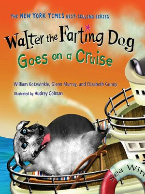 cover image of Walter the Farting Dog Goes on a Cruise