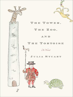 cover image of The Tower, the Zoo, and the Tortoise
