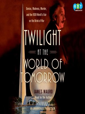cover image of Twilight at the World of Tomorrow