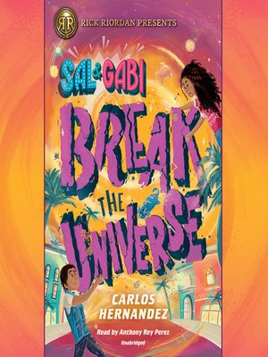 cover image of Sal and Gabi Break the Universe