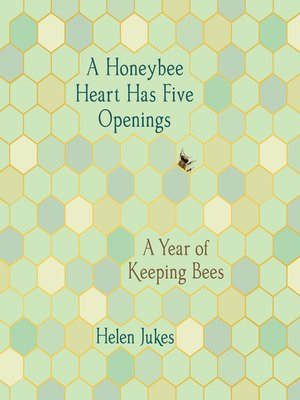 cover image of A Honeybee Heart Has Five Openings