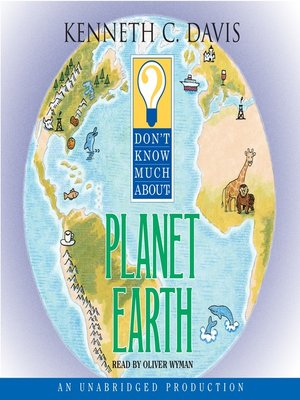 cover image of Don't Know Much About Planet Earth