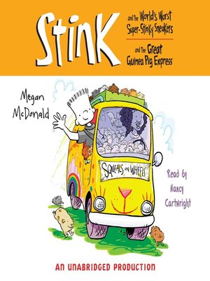 cover image of Stink and the World's Worst Super Stinky Sneakers & Stink and the Great Guinea Pig Express