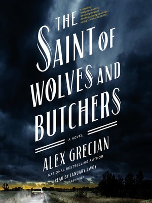 cover image of The Saint of Wolves and Butchers