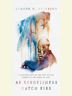 cover image of As Kingfishers Catch Fire