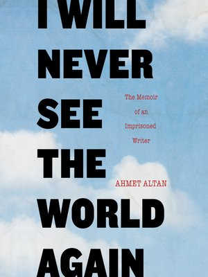 cover image of I Will Never See the World Again