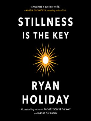 cover image of Stillness Is the Key