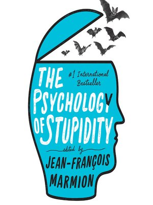 cover image of The Psychology of Stupidity