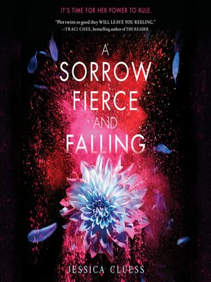 cover image of A Sorrow Fierce and Falling (Kingdom on Fire, Book Three)