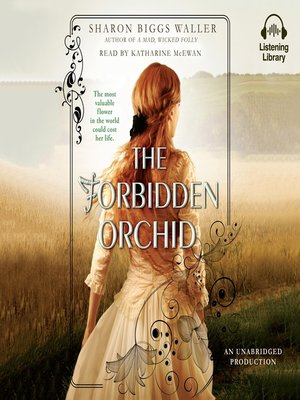 cover image of The Forbidden Orchid