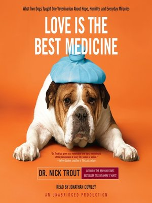 cover image of Love Is the Best Medicine