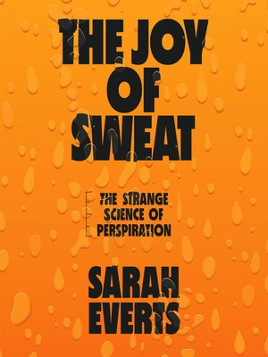 cover image of The Joy of Sweat
