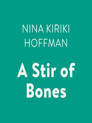 cover image of A Stir of Bones