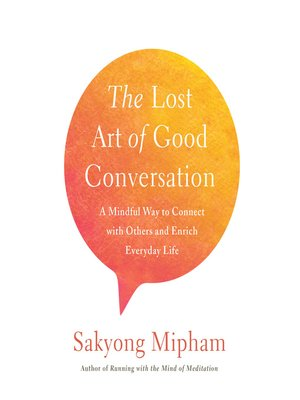 cover image of The Lost Art of Good Conversation