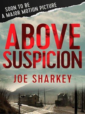cover image of Above Suspicion