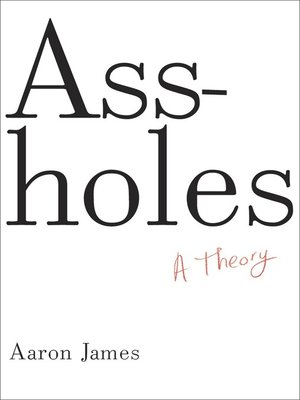 cover image of Assholes