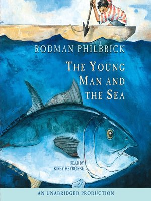cover image of The Young Man and the Sea