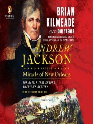 cover image of Andrew Jackson and the Miracle of New Orleans