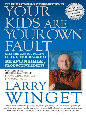 cover image of Your Kids Are Your Own Fault