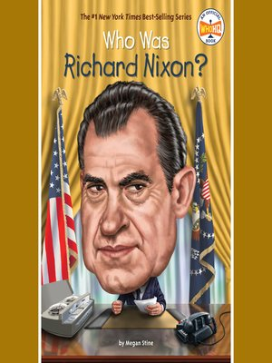 cover image of Who Was Richard Nixon?