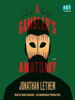 cover image of A Gambler's Anatomy