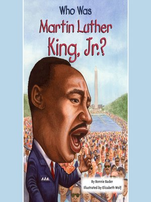 cover image of Who Was Martin Luther King, Jr.?