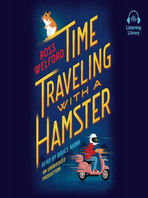 cover image of Time Traveling With a Hamster