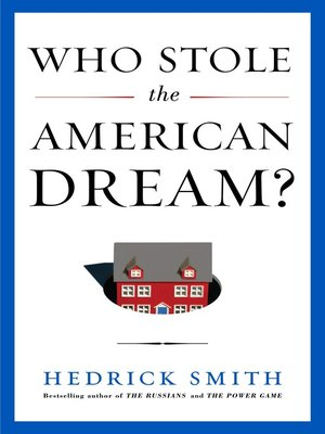 cover image of Who Stole the American Dream?