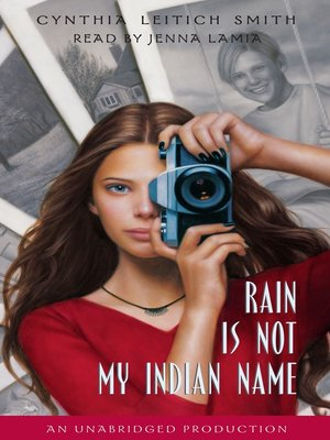 cover image of Rain Is Not My Indian Name