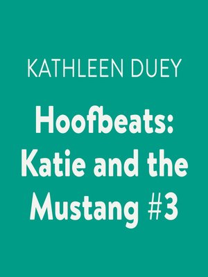 cover image of Katie and the Mustang #3
