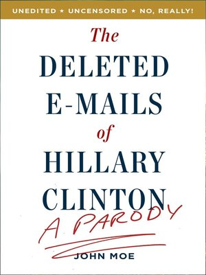 cover image of The Deleted E-Mails of Hillary Clinton