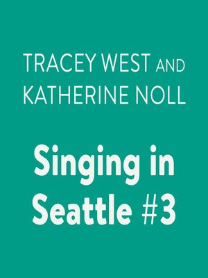 cover image of Singing in Seattle