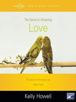 cover image of The Secret to Attracting Love