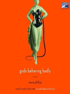 cover image of Gods Behaving Badly