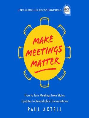 cover image of Make Meetings Matter