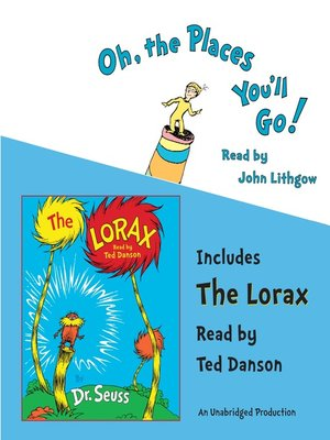 cover image of Oh, The Places You'll Go! and The Lorax