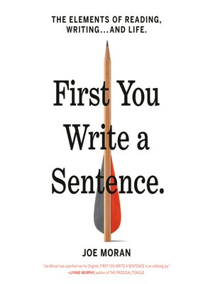 cover image of First You Write a Sentence