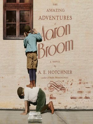 cover image of The Amazing Adventures of Aaron Broom