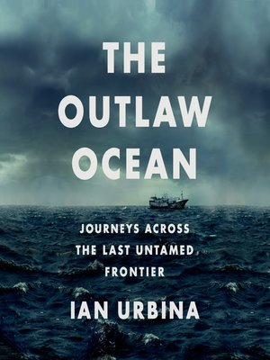cover image of The Outlaw Ocean