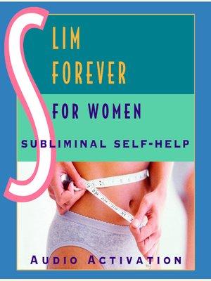 cover image of Slim Forever: For Women
