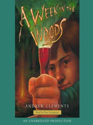 A week in the woods by andrew clements overdrive rakuten cover image fandeluxe Images