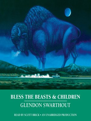 cover image of Bless the Beasts & Children