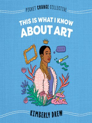 cover image of This Is What I Know About Art