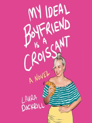 cover image of My Ideal Boyfriend Is a Croissant
