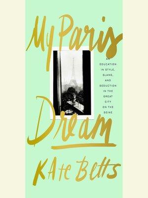 cover image of My Paris Dream