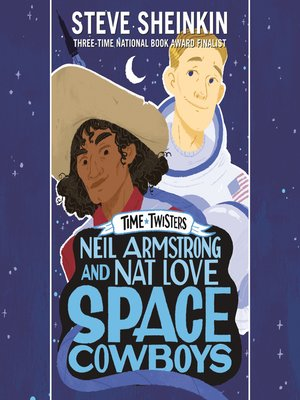 cover image of Neil Armstrong and Nat Love, Cowboys in Space