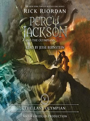 Percy Jackson and the Last Olympian by Rick Riordan · OverDrive ...