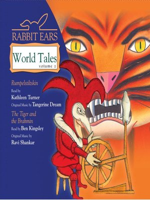 cover image of Rabbit Ears World Tales, Volume 2
