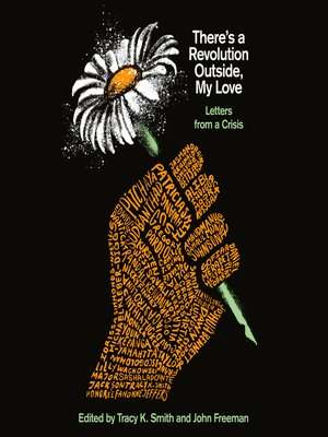 cover image of There's a Revolution Outside, My Love
