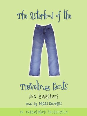 cover image of The Sisterhood of the Traveling Pants